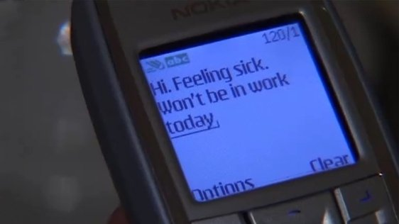 Texting in sick to work in 2006.