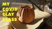 COVID-clay   Culture File