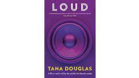 LOUD: A Life in Rock 'n' Roll