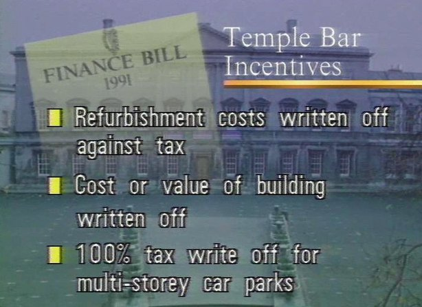 Temple Bar Incentives in Finance Bill (1991)
