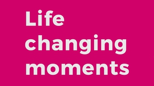Life Changing Moments on 2FM