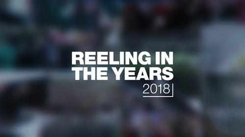 Reeling in the Years 2018