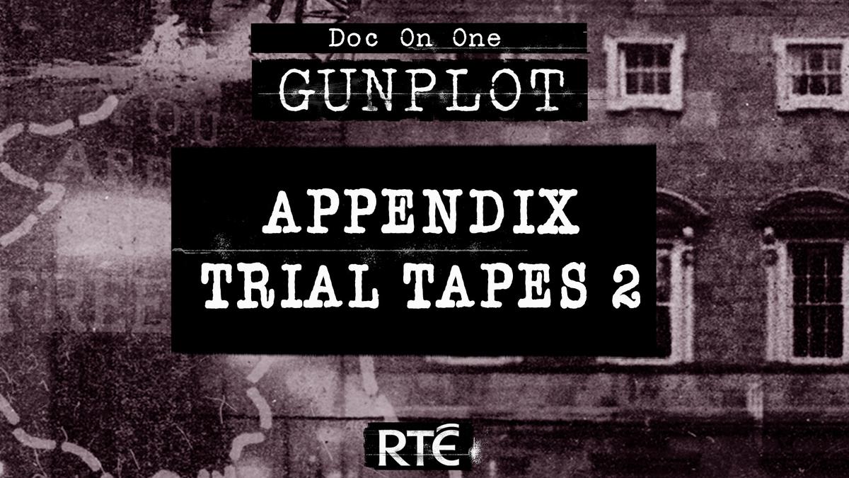 GunPlot: Bonus - Appendix Trial Tapes 2