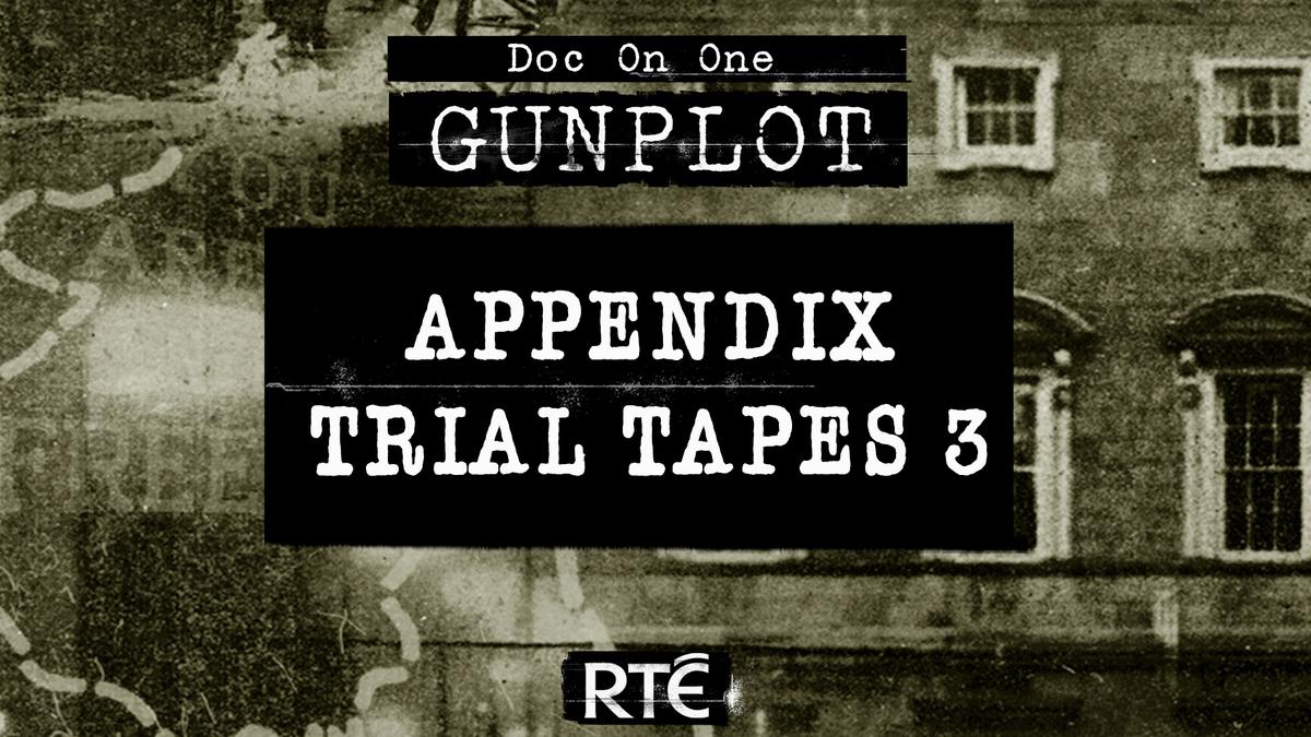 GunPlot: Bonus - Appendix Trial Tapes 3