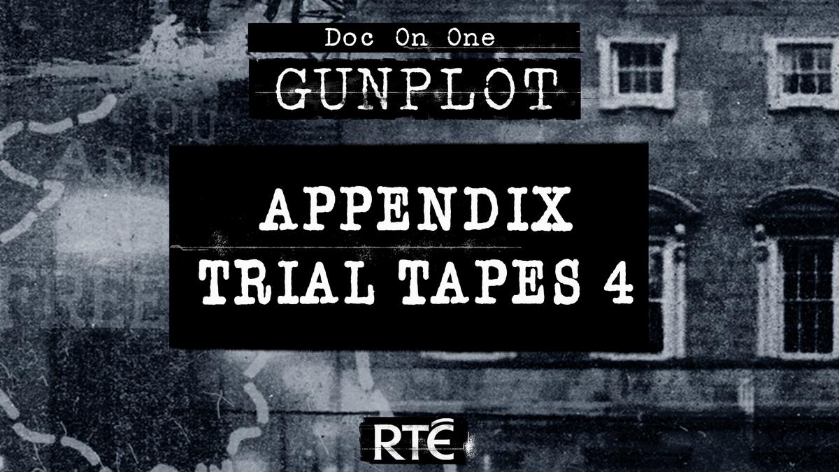 GunPlot: Bonus - Appendix Trial Tapes 4
