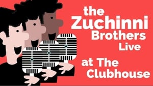 The Zucchini Brothers live at the Clubhouse
