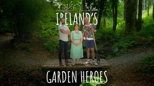 Ireland's Garden Heroes