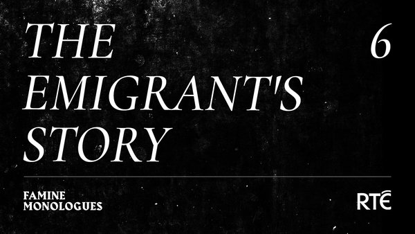 The Emigrant's Story