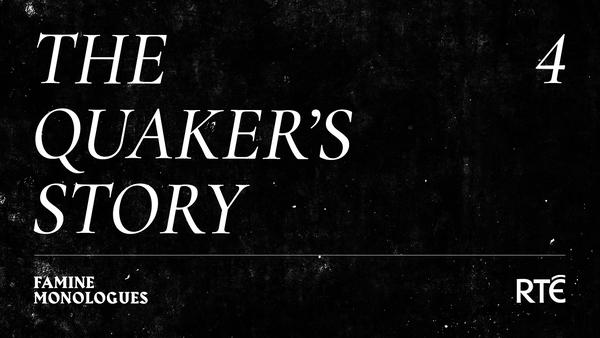 The Quaker's Story