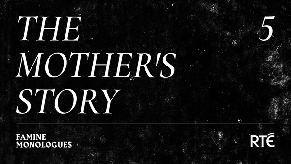 The Mother's Story