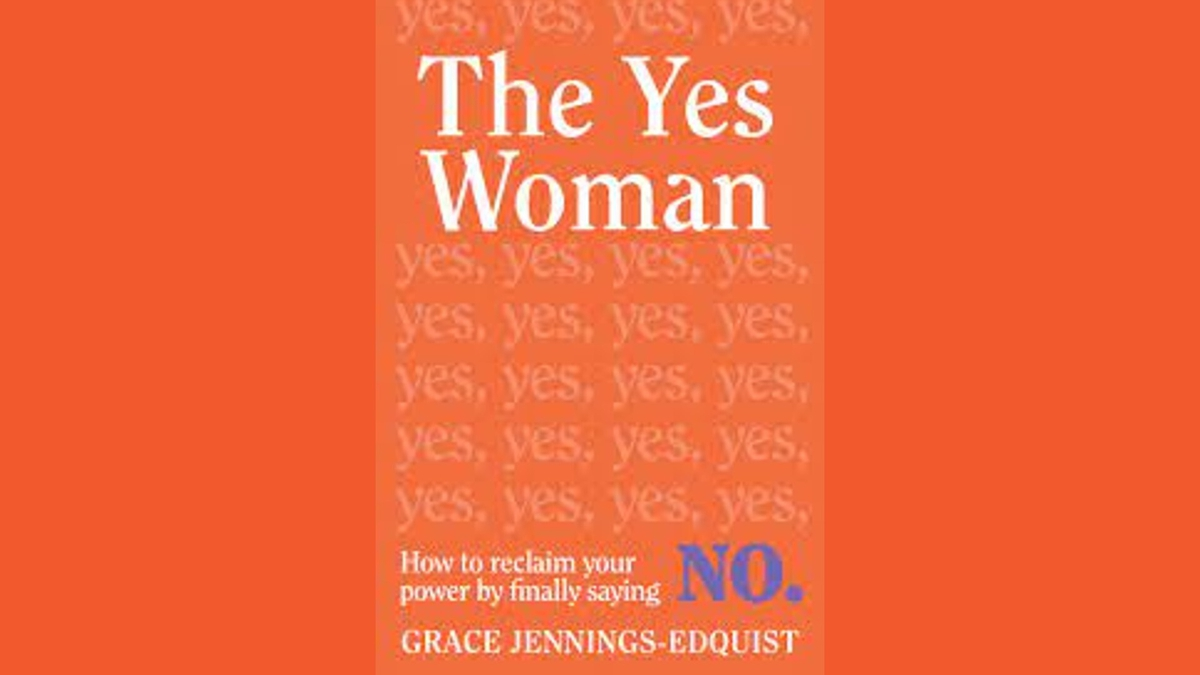'The Yes Woman' with Grace Jennings-Edquist