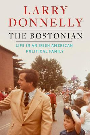 Book: The Bostonian by Larry Donnelly