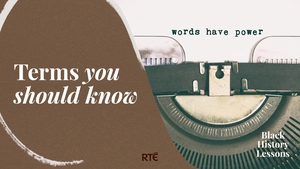 Watch Black History Lessons on RTÉ Player now.