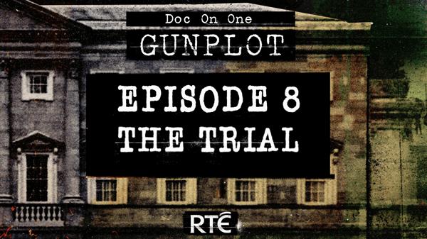Gunplot: The Trial - inside Episode 8